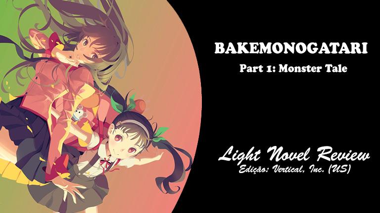BAKEMONOGATARI, Part 1: Monster Tale (Vertical)