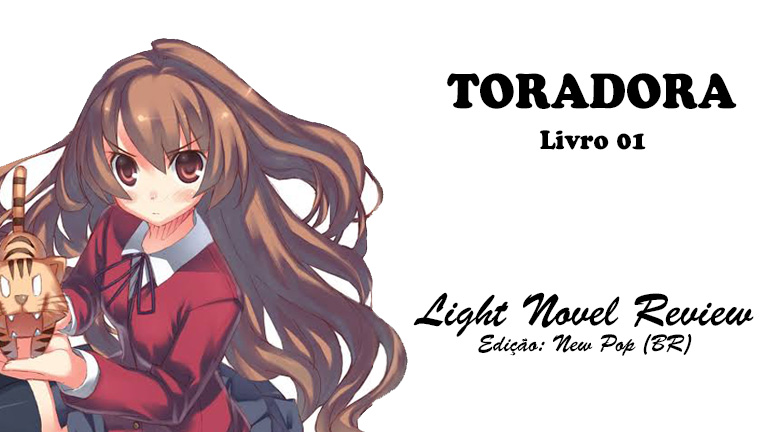 Toradora! – Livro 01 (New Pop)