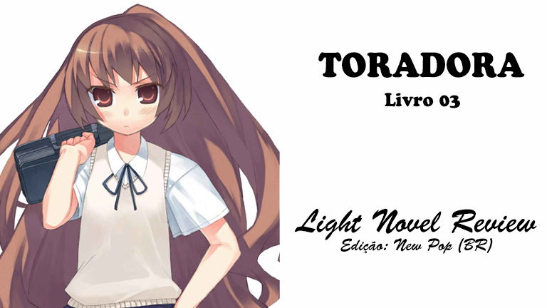 Toradora! – Livro 03 (New Pop)