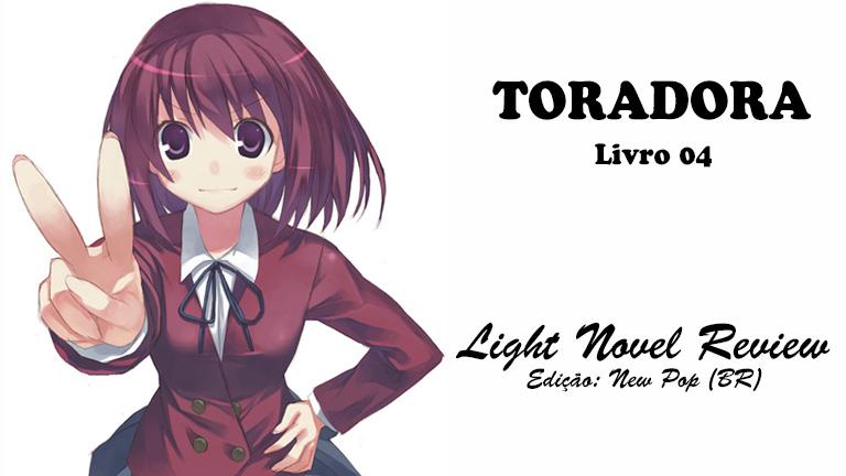 Toradora! – Livro 04 (New Pop)