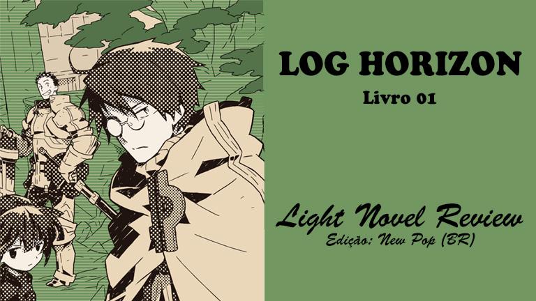 Log Horizon – Livro 01 (New Pop)